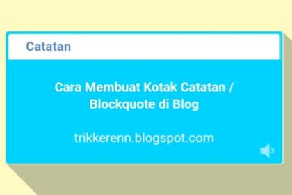 Cara Membuat Kotak Catatan Keren di Blog
