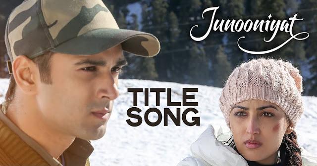 Junooniyat - Title Song (2016)