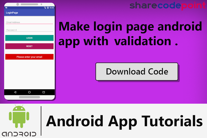 Make login page android app using android studio with validation : Part 1