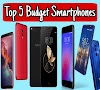 top 5 best budget smartphones : The cheap phones you can buy