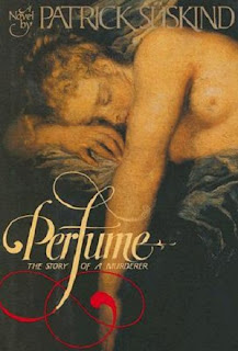 Perfume: The Story of a Murderer by Petrick Suskind