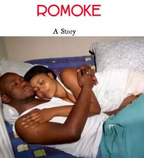 {Must Read} Romoke Episode 21