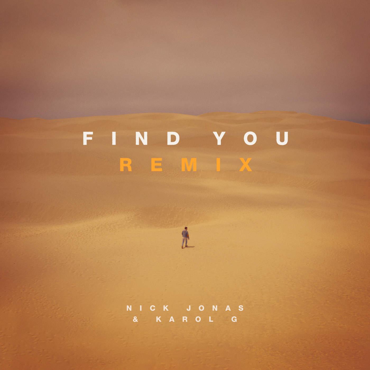 Nick Jonas & Karol G - Find You (Remix) - Single