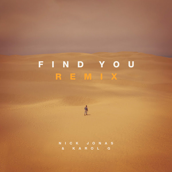 Nick Jonas & Karol G - Find You (Remix) - Single Cover