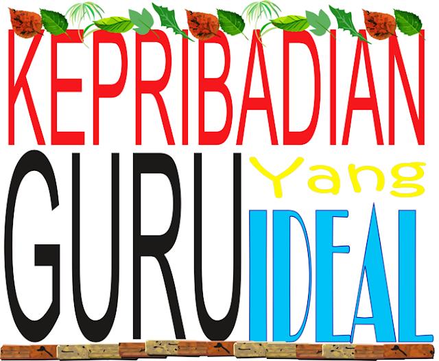 https://www.munawirsuprayogi.com/2018/06/kepribadian-guru-yang-ideal.html