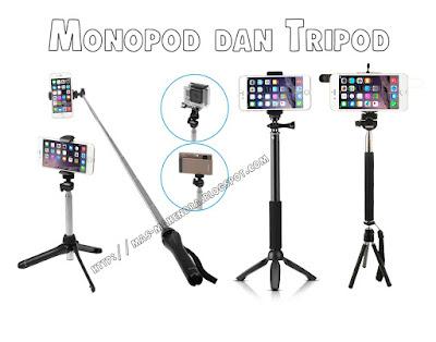 Monopod dan Tripod Untuk Smartphone