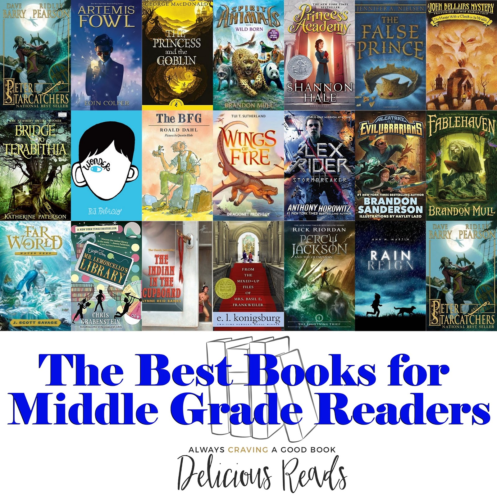 Delicious Reads The Best Books For Middle Grade Readers Grades 3 7