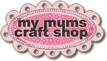 http://www.mymumscraftshop.co.uk/