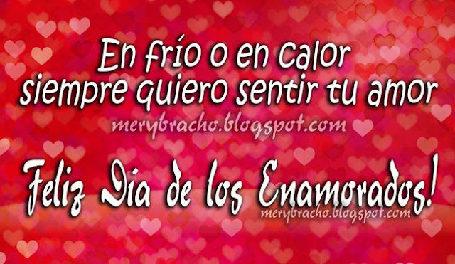 Feliz Día de los Enamorados. Postales de amor, imágenes para mi novia, novio, esposo, esposa.  Feliz día de San Valentin.  Facebook,. twitter.