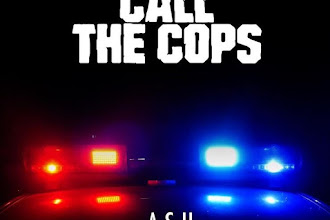 """ASH THE INSOMNIAC RELEASES A NEW RECORD """"CALL THE COPS"""""""