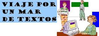 http://lenguayliteratura.org/proyectoaula/viaje-por-un-mar-de-textos/