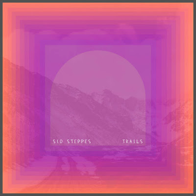 "Sid Steppes' ""I'd Like To Go Away From Here Again With You"" languid and beautifully dark psychedelia"