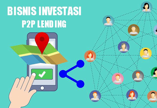 P2P Lending adalah bisnis investasi masa depan