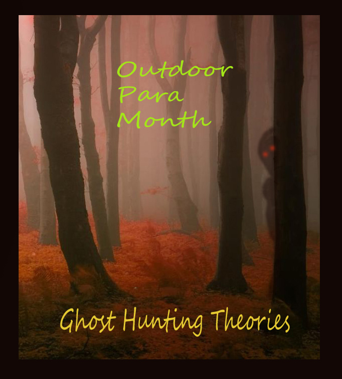 Haunted Places In Northwest Houston: Ghost Hunting Theories: Para Camping: The Best Places To