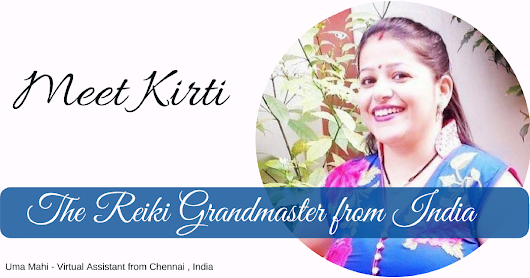Meet Kirti, The Trusted Reiki Grandmaster from India