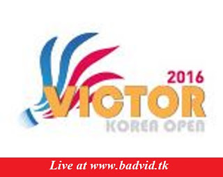 Victor Korea Open 2016 live streaming and videos