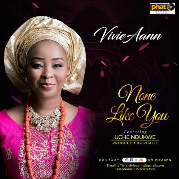 DOWNLOAD MUSIC: None Like You Ft | Uche Ndukwe delivered