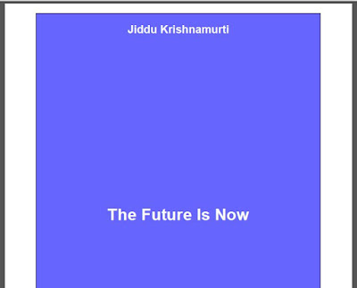 The Future is Now by Jiddu Krishnamurti Download eBook in PDF