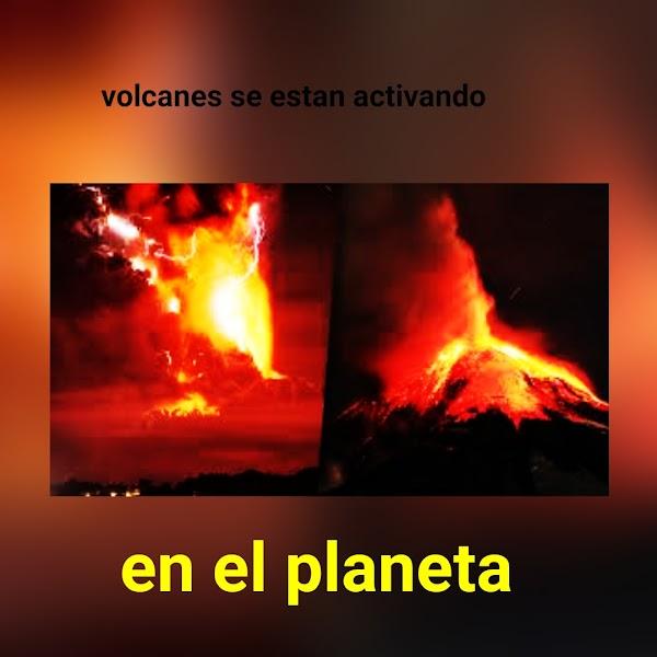 FOTOS: Varios Volcanes Se Estan Activando En El Planeta.
