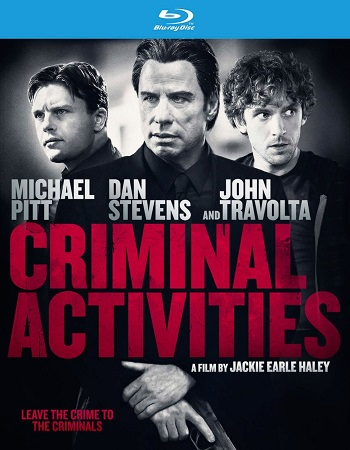 Poster Of Criminal Activities 2015 English 300MB BRRip 480p Free Download Watch Online