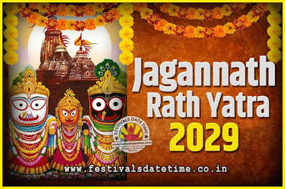 2029 Jagannath Rath Yatra Pooja Date and Time, 2029 Puri Ratha Yatra Calendar