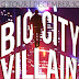 Blog Tour Schedule: Big City Villain by Penelope Ray!