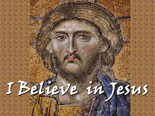 I believe in Jesus superimposed on Christ Panocrator mosiac - I believe in Jesus, I believe He is the Son of God. I believe He died and rose again. I believe He came for us all. And I believe He is here now, standing in our midst. Here With the power to heal now, and the grace to forgive