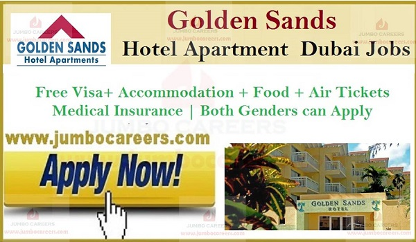 Golden Sands Apartment hotel latest Walk In Interview, UAE hotel job openings,