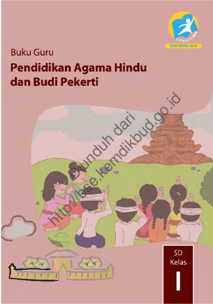 Download Buku Guru Kurikulum 2013 SD Kelas 1 Mata Pelajaran Pendidikan Agama Hindu dan Budi Pekerti