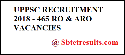 UPPSC RECRUITMENT 2018, RO & ARO VACANCIES, latest state govt jobs