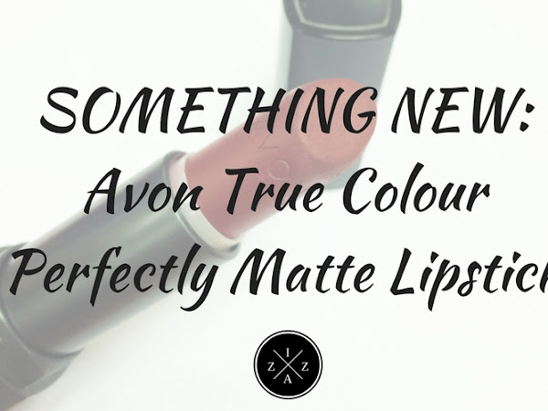 SOMETHING NEW | Avon True Colour Perfectly Matte Lipstick