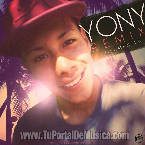 Yony Remix Volumen 10 (2016)
