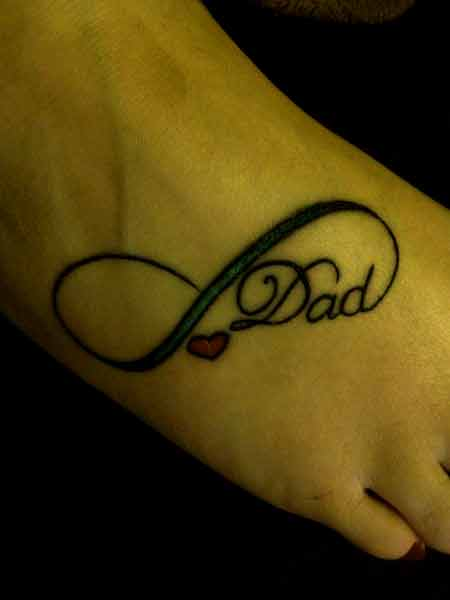 Infinity and heart tattoo Dedicated to dad on foot