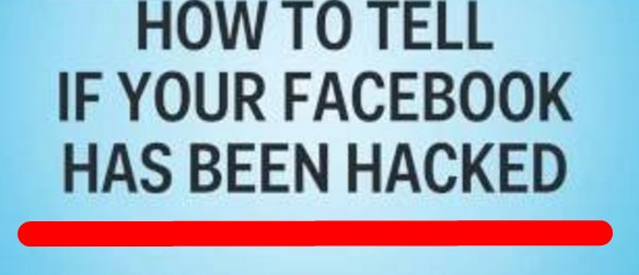 how to tell if your facebook account has been hacked