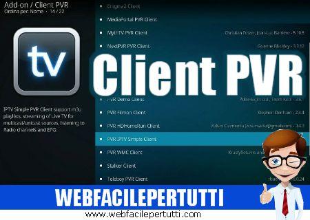 Guida Kodi 18 - Come Configurare Ed Abilitare PVR IPTV Simple Client Per vedere la TV