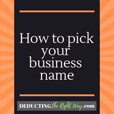 Picking your business name | www.deductingtherightway.com
