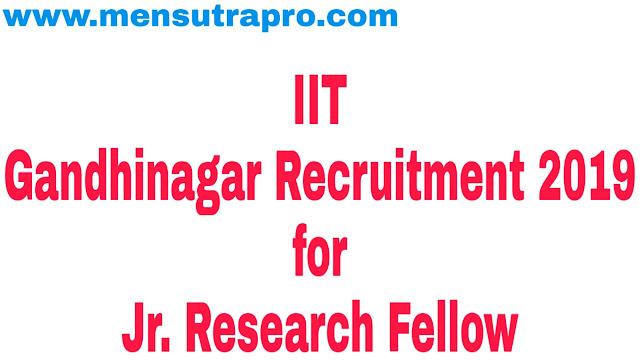 IIT Gandhinagar Recruitment 2019 for Jr. Research Fellow