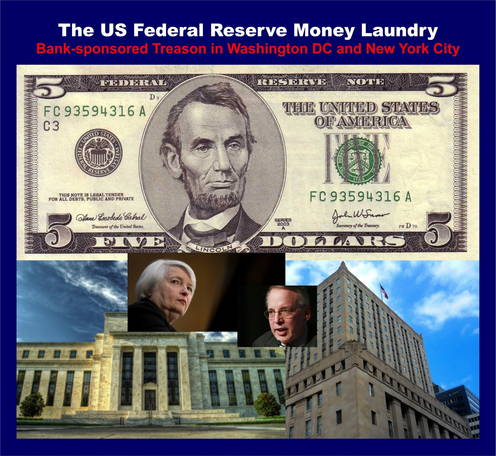 The US Federal Reserve Money Laundry  US%2BFederal%2BReserve%2BMoney%2BLaundry.%2BJanet%2BYellen.%2BWilliam%2BDudley.%2B%25231ab