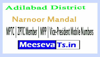 Narnoor Mandal MPTC | ZPTC Member | MPP | Vice-President Mobile Numbers Adilabad District in Telangana State