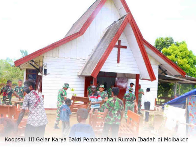 Koopsau III Gelar Karya Bakti Pembenahan Rumah Ibadah di Moibaken