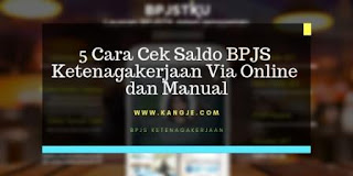 5 Cara Cek Saldo BPJS Ketenagakerjaan Via Online dan Manual