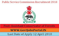 Assam Public Service Commission Recruitment 2018-25 Assistant Conservator of Forests