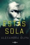 http://dragonesdepapeles.blogspot.com.es/2017/03/estas-sola-de-alexandra-oliva.html
