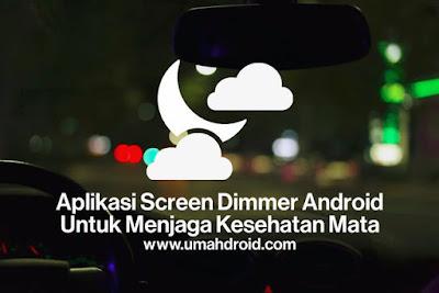 Aplikasi Android Pelindung Mata Terbaik