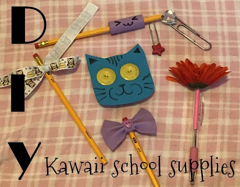 DIY Kawaii: School Supplies!