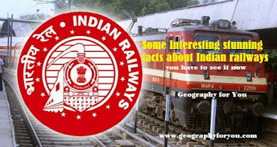 Some Interesting stunning facts about Indian railways- you have to see it now