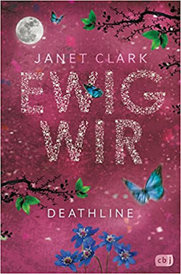 Neuerscheinungen im April 2018 #2 - Deathline 2: Ewig wir von Janet Clark