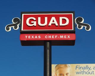 GUAD Texas Chef Mex (new restaurant signage)