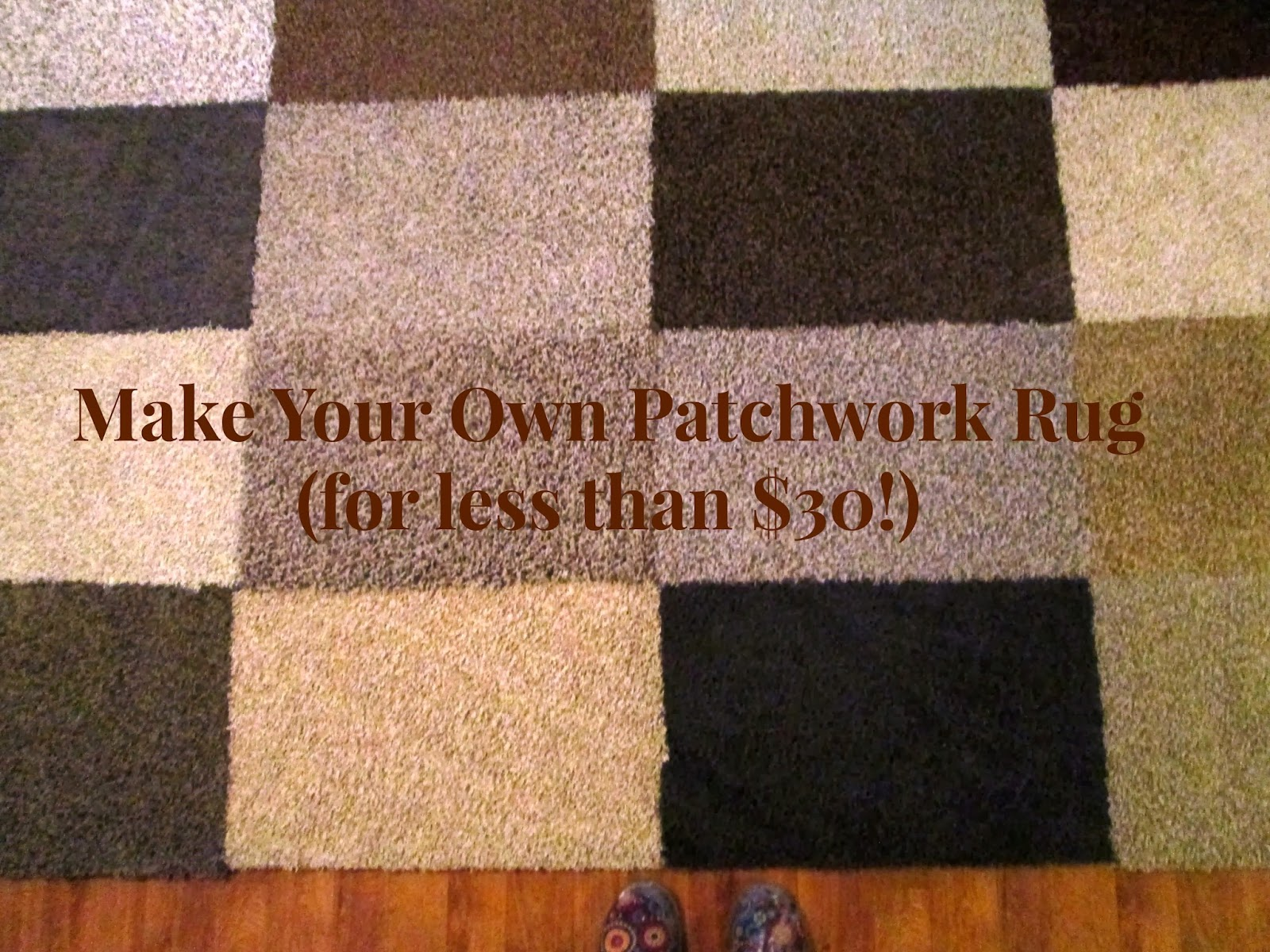 The Rehomesteaders Make Your Own Patchwork Rug For Less