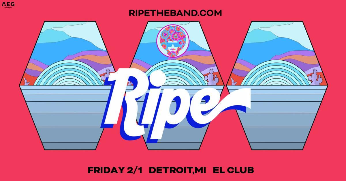 Hip In Detroit: 24 Hour Ticket Giveaway: Ripe @ El Club